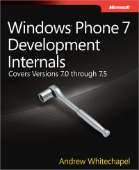 Windows Phone 7 Development Internals | Microsoft Press
