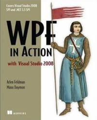WPF in Action with Visual Studio 2008 | Manning