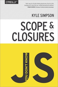You Don't Know JS: Scope & Closures | O'Reilly Media